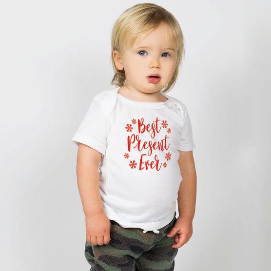 Baby T-Shirt - Best Present Ever