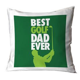 Golf Throw Pillow Best Dad Ever
