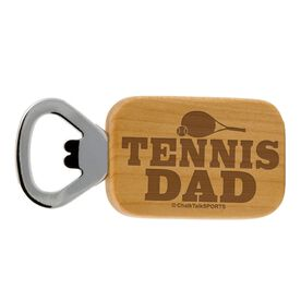 Tennis Dad Maple Bottle Opener