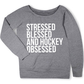 Hockey Fleece Wide Neck Sweatshirt - Stressed Blessed and Hockey Obsessed