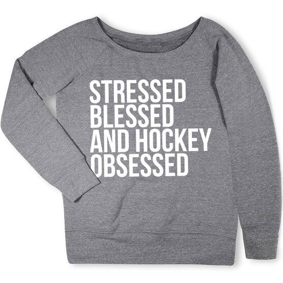 Hockey Fleece Wide Neck Sweatshirt - Stressed Blessed and Hockey Obsessed