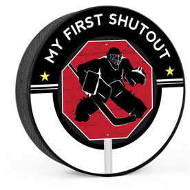 Personalized My First Shutout (Write In) Hockey Puck