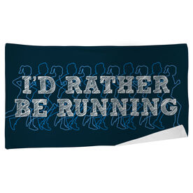Running Beach Towel I'd Rather Be