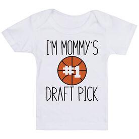 Basketball Baby T-Shirt - I'm Mommy's #1 Draft Pick