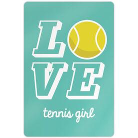 "Tennis Aluminum Room Sign Love Tennis Girl (18"" X 12"")"
