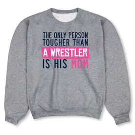Wrestling Crew Neck Sweatshirt - Tougher Than A Wrestler Mom