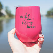 Stainless Steel Wine Tumbler - Wild Soul Strong Heart