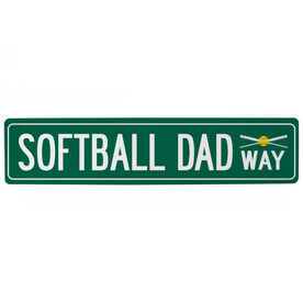 "Softball Aluminum Room Sign - Softball Dad Way (4""x18"")"