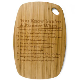 Rectangle Laser Engraved Bamboo Cutting Board You Know You're A Runner