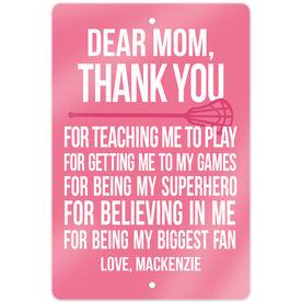 "Girls Lacrosse 18"" X 12"" Aluminum Room Sign Personalized Dear Mom Lacrosse"