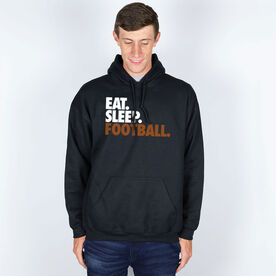 Football Hooded Sweatshirt - Eat. Sleep. Football.
