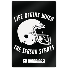 "Football Aluminum Room Sign (18""x12"") Life Begins When The Season Starts"