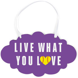 Softball Cloud Sign - Live What You Love