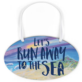 Running Oval Sign - Let's Run To The Sea