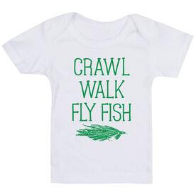 Fly Fishing Baby T-Shirt - Crawl Walk Fly Fish
