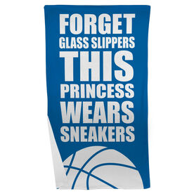 Basketball Beach Towel Forget Glass Slippers This Princess Wears Sneakers