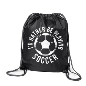 Soccer Sport Pack Cinch Sack - I'd Rather Be Playing Soccer (Round)