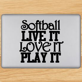 Softball Live It Love It Play It Removable ChalkTalkGraphix Laptop Decal