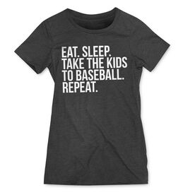 Baseball Women's Everyday Tee - Eat Sleep Take The Kids To Baseball