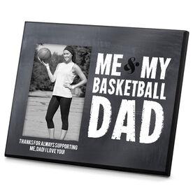 Basketball Photo Frame Me & My Basketball Dad