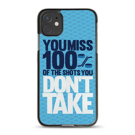 Hockey iPhone® Case - You Miss 100% of the Shots You Don't Take