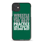 Wrestling iPhone® Case - Wrestle Like You're The Best