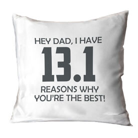 Running Throw Pillow - 13.1 Reasons Why You're The Best Dad