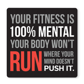 """Running 12"""" X 12"""" Removable Wall Tile - Your Fitness is 100% Mental"""