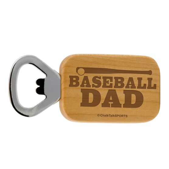 Baseball Dad Maple Bottle Opener