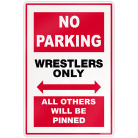 "Wrestling 18"" X 12"" Aluminum Room Sign Wrestling No Parking Sign"