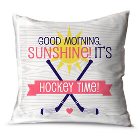 Hockey Throw Pillow Good Morning Sunshine It's Hockey Time