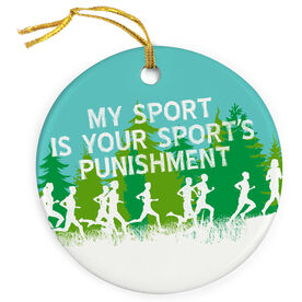 Track and Field Porcelain Ornament My Sport Is Your Sports Punishment