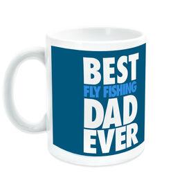 Fly Fishing Coffee Mug Best Dad Ever