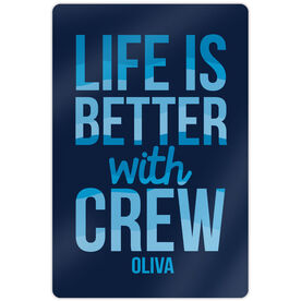 "Crew 18"" X 12"" Aluminum Room Sign Life Is Better With Crew"