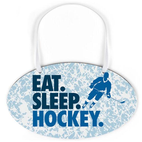Hockey Oval Sign - Eat. Sleep. Hockey.