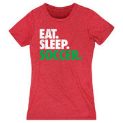 Soccer Women's Everyday Tee - Eat. Sleep. Soccer.