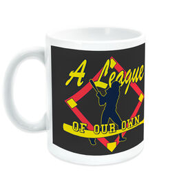 Softball Coffee Mug A League of Our Own