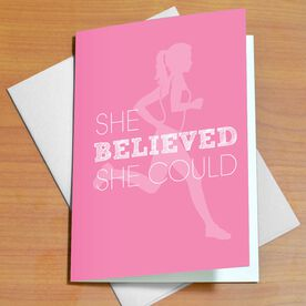 She Believed She Could So She Did Greeting Card