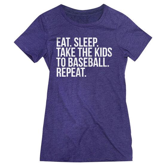 Baseball Women's Everyday Tee - Eat Sleep Take The Kids To Baseball