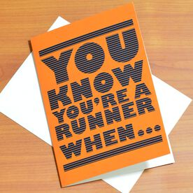 You Know You're A Runner Greeting Card