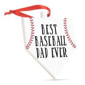Baseball Home Plate Ceramic Ornament - Best Baseball Dad Ever