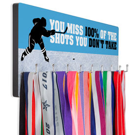Hockey Multi-Hook Medal/Hat Display You Miss 100% Of The Shots You Don't Take