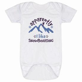 Snowboarding Baby One-Piece - Apparently I Like Snowboarding
