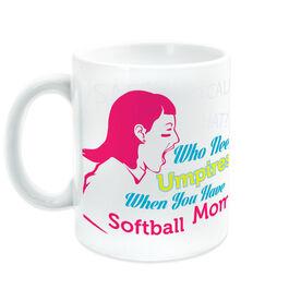 Softball Coffee Mug Who Needs Umpires