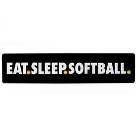 "Softball Aluminum Room Sign - Eat Sleep Softball (4""x18"")"