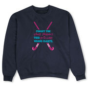 Field Hockey Crew Neck Sweatshirt - Forget The Glass Slippers This Princess Wears Cleats