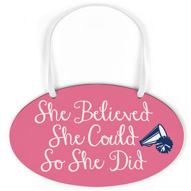 Cheerleading Oval Sign - She Believed She Could Script