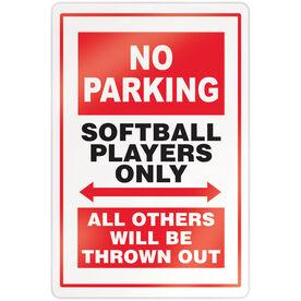"Softball 18"" X 12"" Aluminum Room Sign - No Parking Sign"