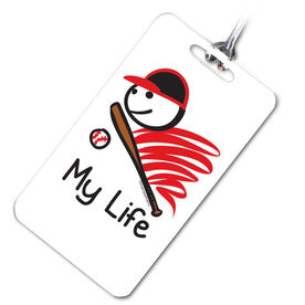Baseball Bag/Luggage Tag My Life© Baseball