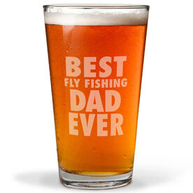 20 oz. Beer Pint Glass Best Fly Fishing Dad Ever